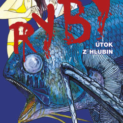 Recenze mangy Ryby - Útok z hlubin